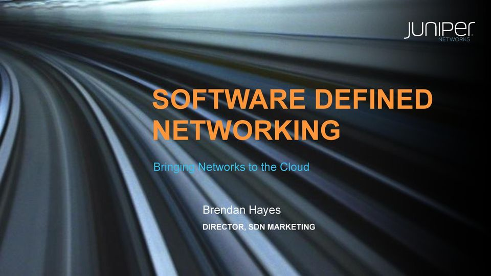 Networks to the Cloud