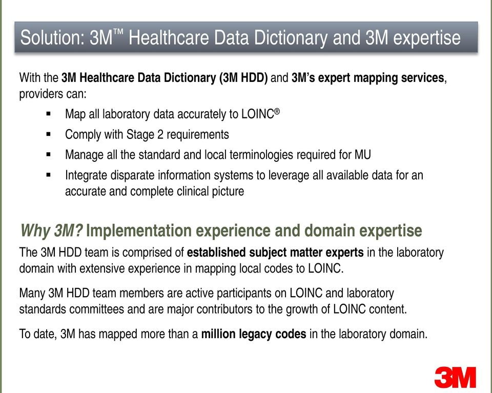 Meaningful use  Meaningful data  Meaningful care  The 3M