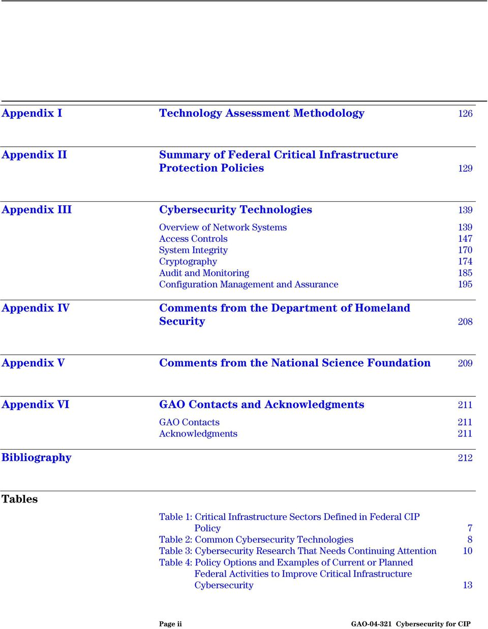 Appendix V Comments from the National Science Foundation 209 Appendix VI GAO Contacts and Acknowledgments 211 GAO Contacts 211 Acknowledgments 211 Bibliography 212 Tables Table 1: Critical