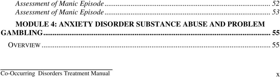 . 53 MODULE 4: ANXIETY DISORDER SUBSTANCE ABUSE