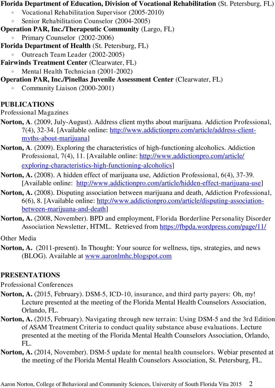 /Therapeutic Community (Largo, FL) Primary Counselor (2002-2006) Florida Department of Health (St.