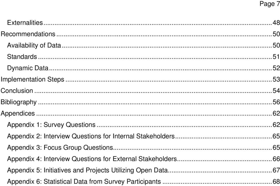 .. 62 Appendix 2: Interview Questions for Internal Stakeholders... 65 Appendix 3: Focus Group Questions.