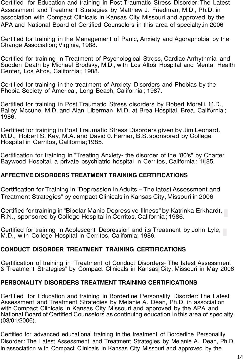 Ph.D. in association with Compact Clinicals in Kansas City Missouri and  approved