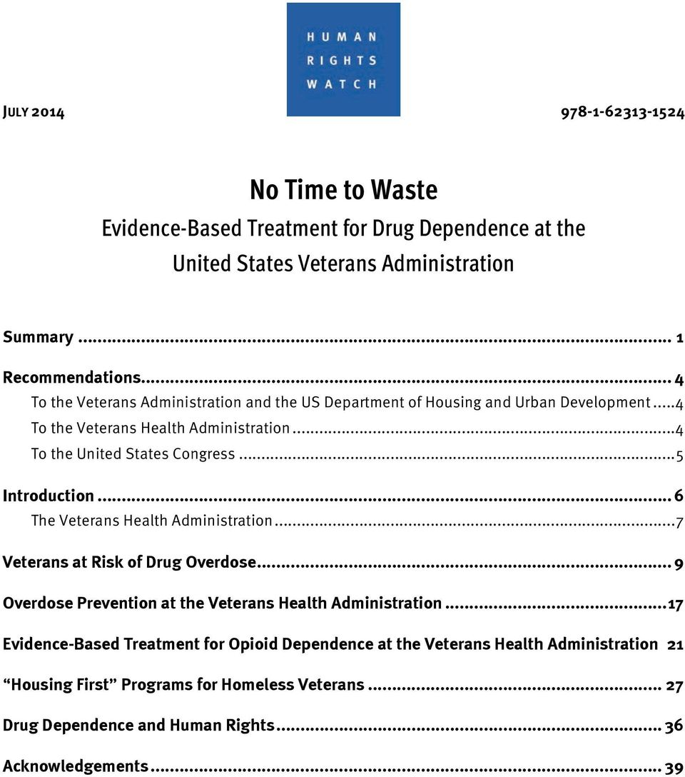 .. 5 Introduction... 6 The Veterans Health Administration... 7 Veterans at Risk of Drug Overdose... 9 Overdose Prevention at the Veterans Health Administration.