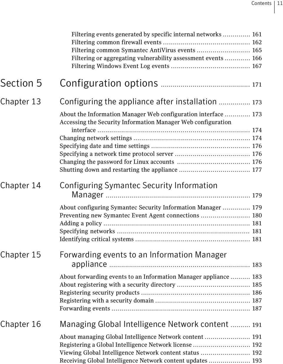 .. 171 Chapter 13 Configuring the appliance after installation... 173 About the Information Manager Web configuration interface.