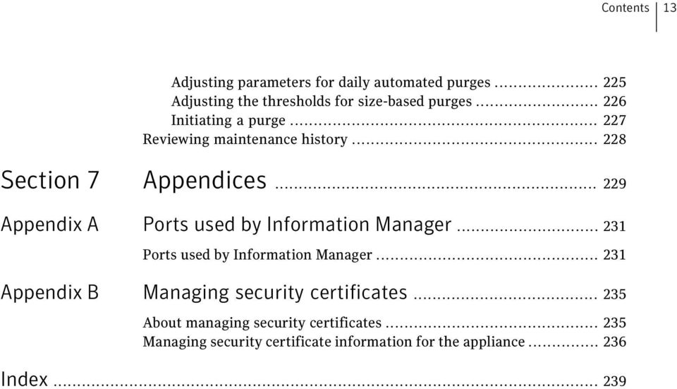.. 229 Appendix A Ports used by Information Manager... 231 Ports used by Information Manager.