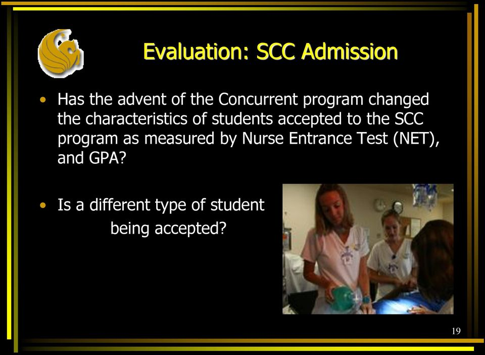 to the SCC program as measured by Nurse Entrance Test