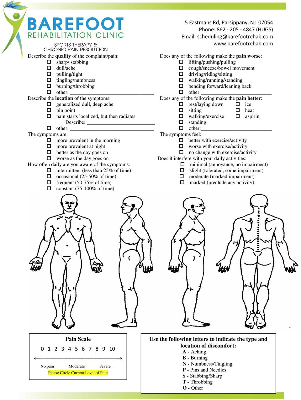 the pain better: generalized dull, deep ache rest/laying down ice pin point sitting heat pain starts localized, but then radiates walking/exercise aspirin Describe: standing other: other: The