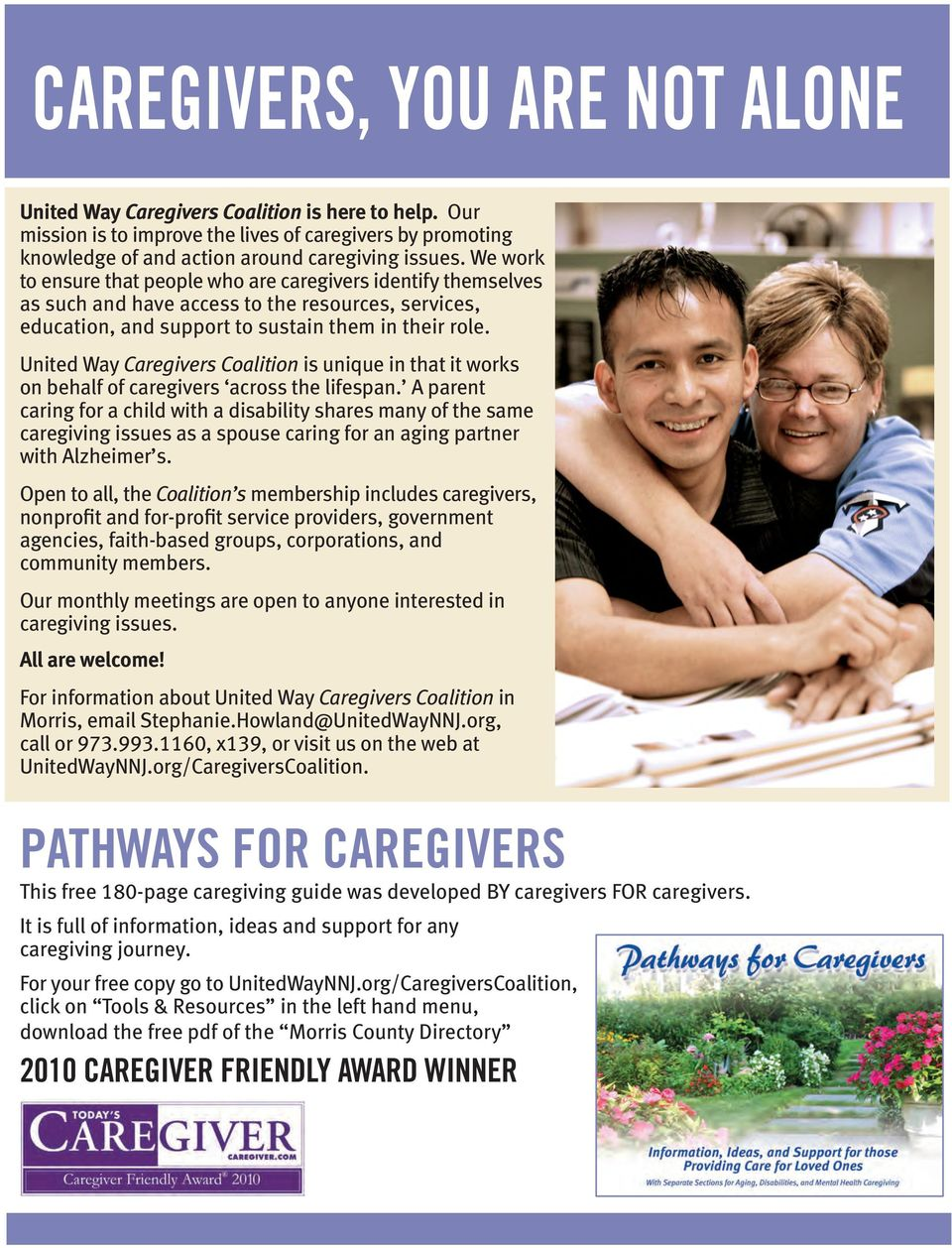 United Way Caregivers Coalition is unique in that it works on behalf of caregivers across the lifespan.