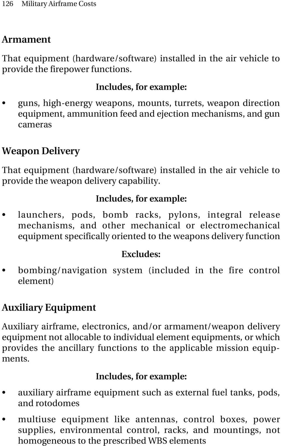 Aircraft Work Breakdown Structure Wbs Levels From Military Electrical Wire Harness Assembly Air Vehicle To Provide The Weapon Delivery Capability