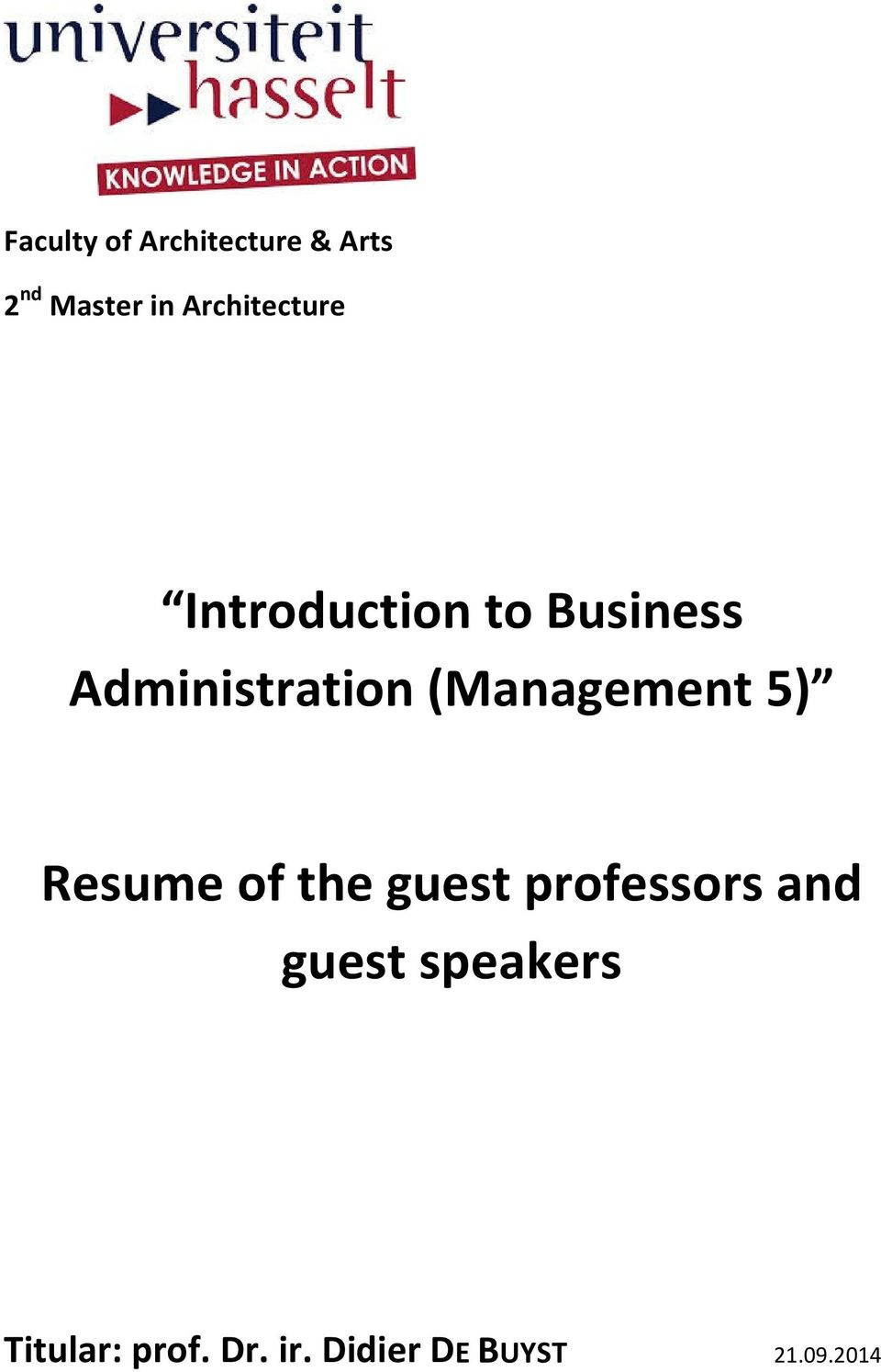 (Management 5) Resume of the guest professors and