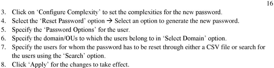 Specify the Password Options for the user. 6.