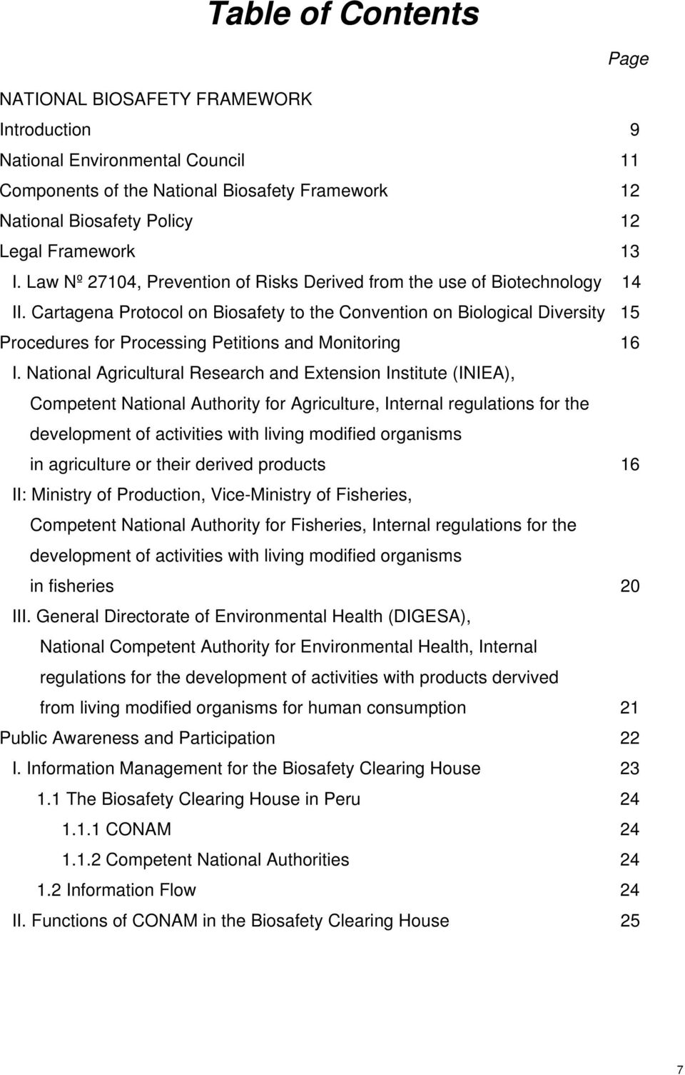 Cartagena Protocol on Biosafety to the Convention on Biological Diversity 15 Procedures for Processing Petitions and Monitoring 16 I.