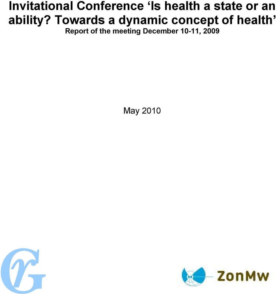 Towards a dynamic concept of health