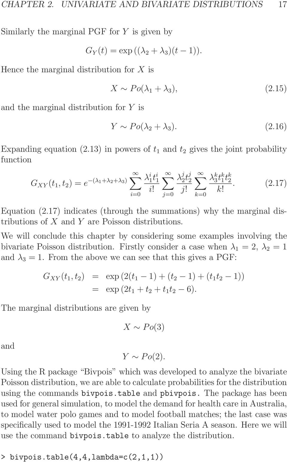 The Bivariate Poisson Distribution and its Applications to Football