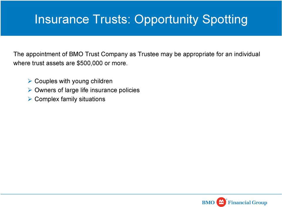 where trust assets are $500,000 or more.