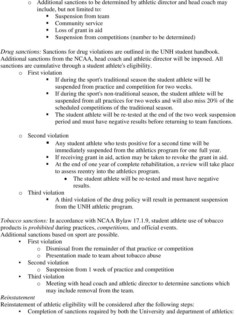 All sanctions are cumulative through a student athlete's eligibility.
