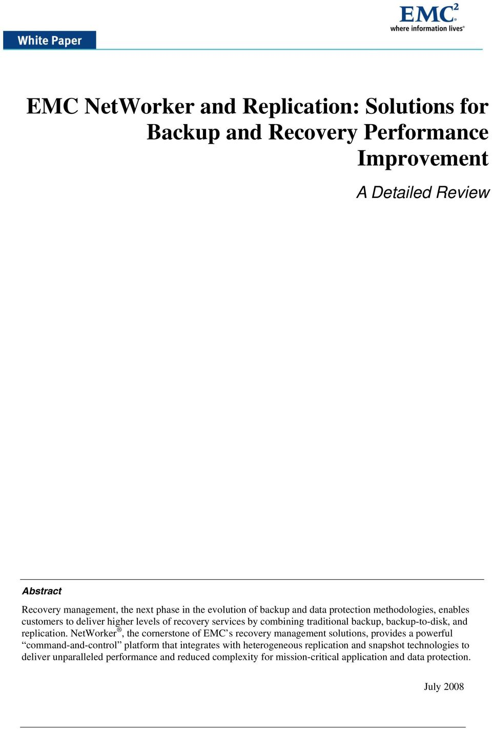 backup-to-disk, and replication.
