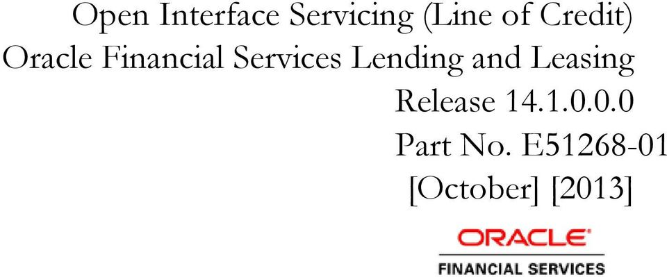 Lending and Leasing Release 14.1.0.