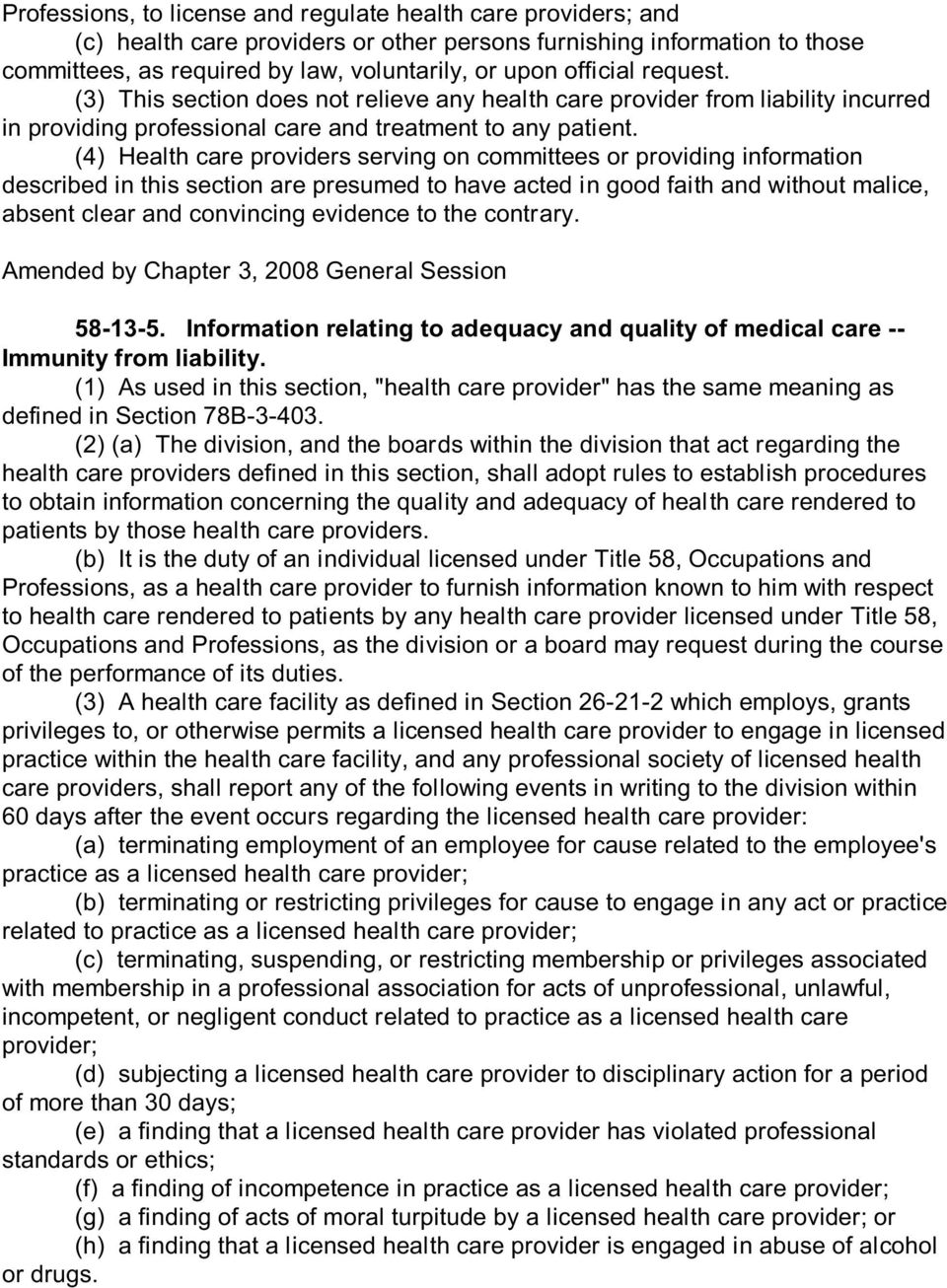 (4) Health care providers serving on committees or providing information described in this section are presumed to have acted in good faith and without malice, absent clear and convincing evidence to