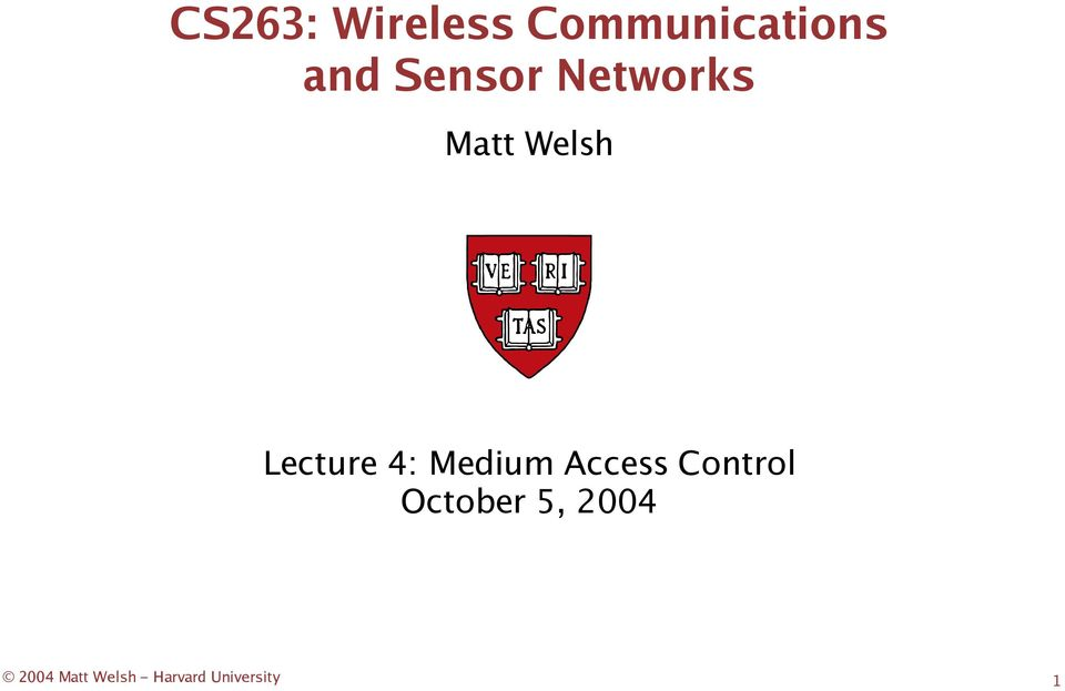 4: Medium Access Control October 5,