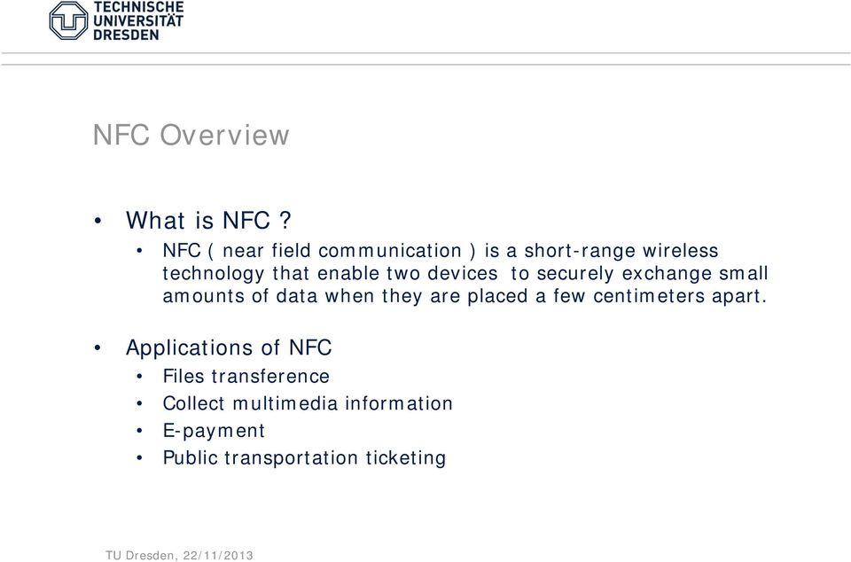 An NFC Ticketing System with a new approach of an Inverse Reader