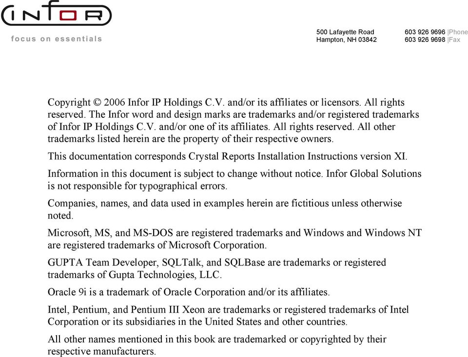 Information in this document is subject to change without notice. Infor Global Solutions is not responsible for typographical errors.