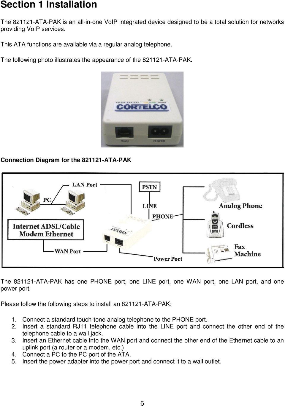 User Manual Ata Pak Pdf Analog Phone Wiring Diagram Connection For The 821121 Has