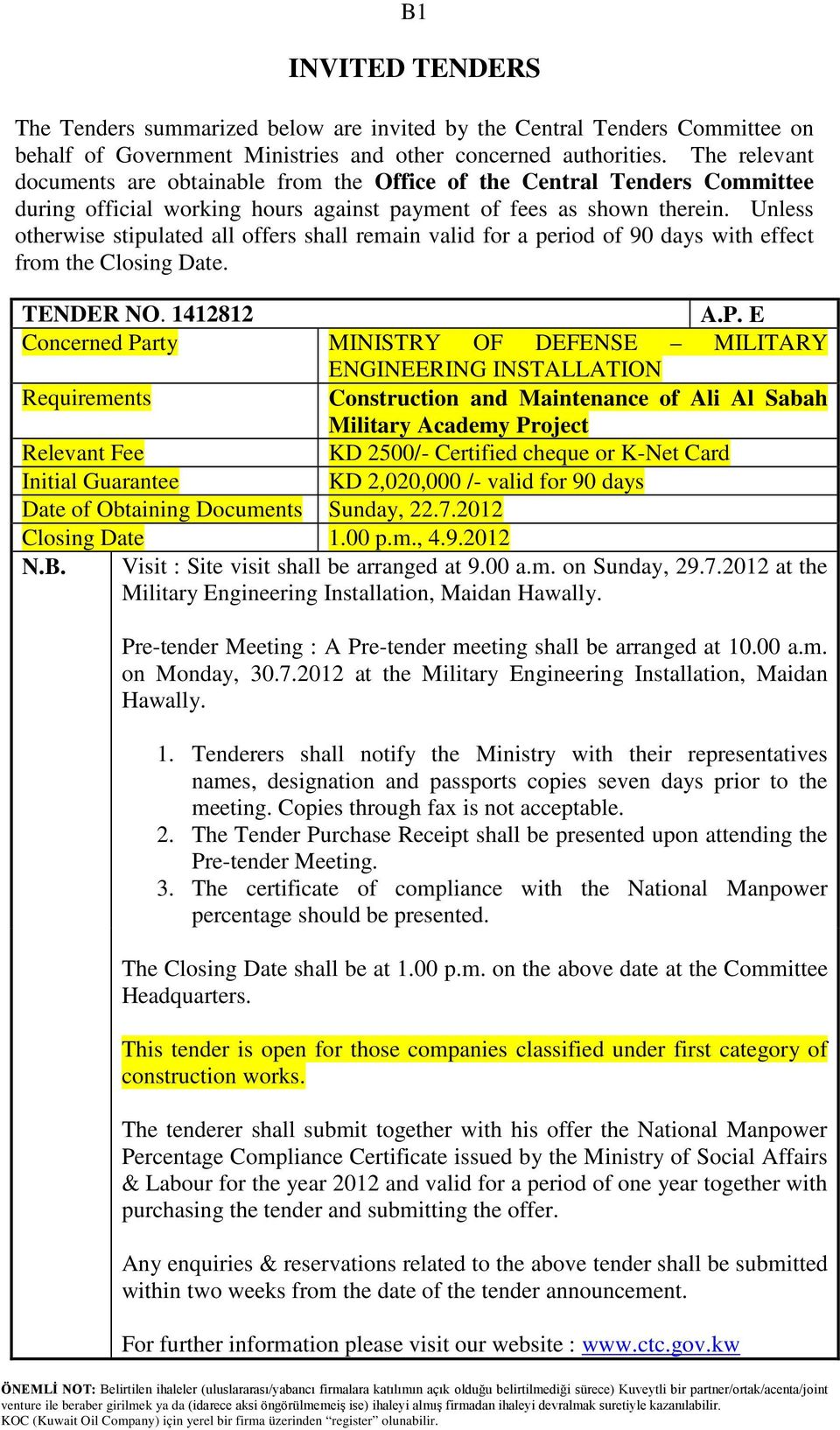 INVITED TENDERS  A P  E Concerned Party MINISTRY OF DEFENSE
