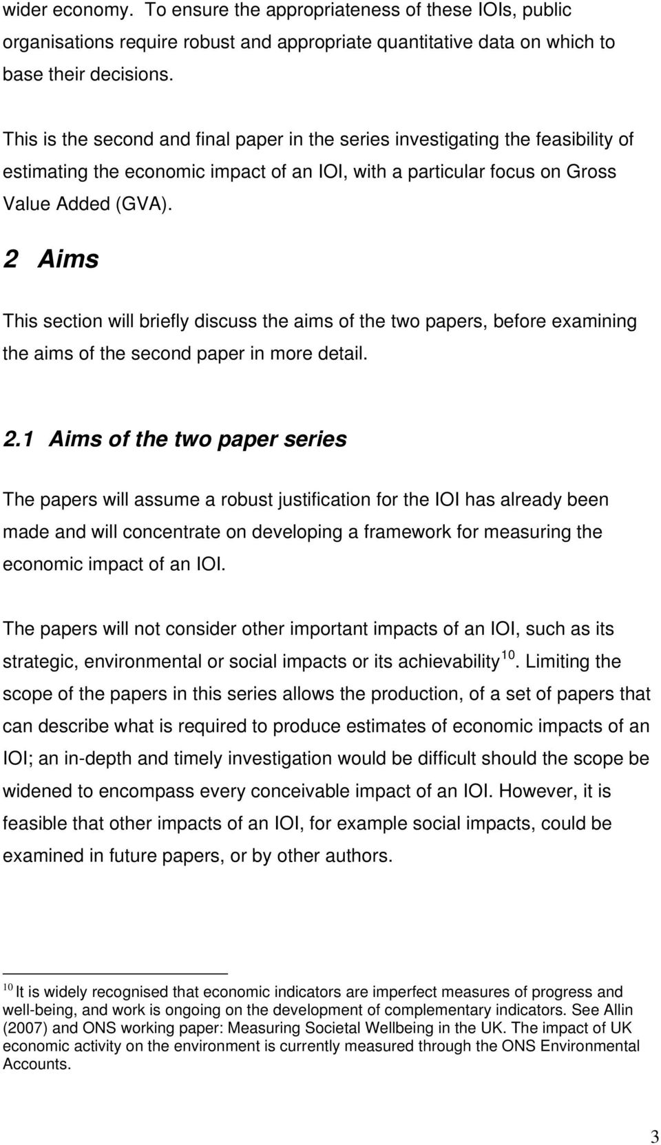 2 Aims This section will briefly discuss the aims of the two papers, before examining the aims of the second paper in more detail. 2.