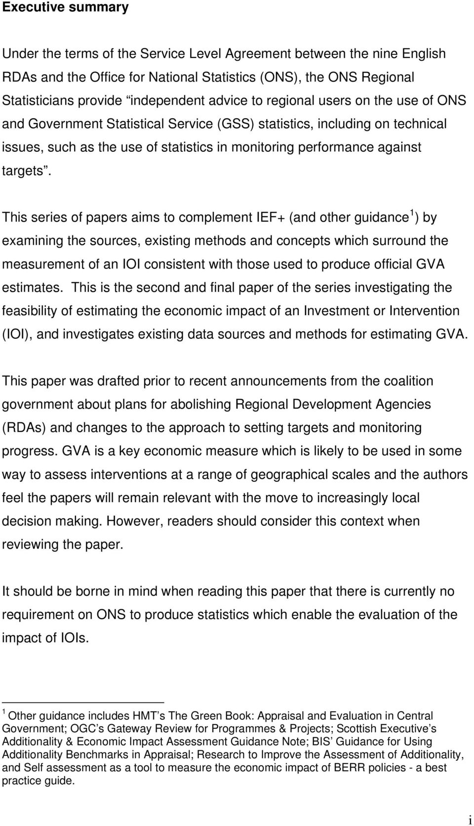 This series of papers aims to complement IEF+ (and other guidance 1 ) by examining the sources, existing methods and concepts which surround the measurement of an IOI consistent with those used to