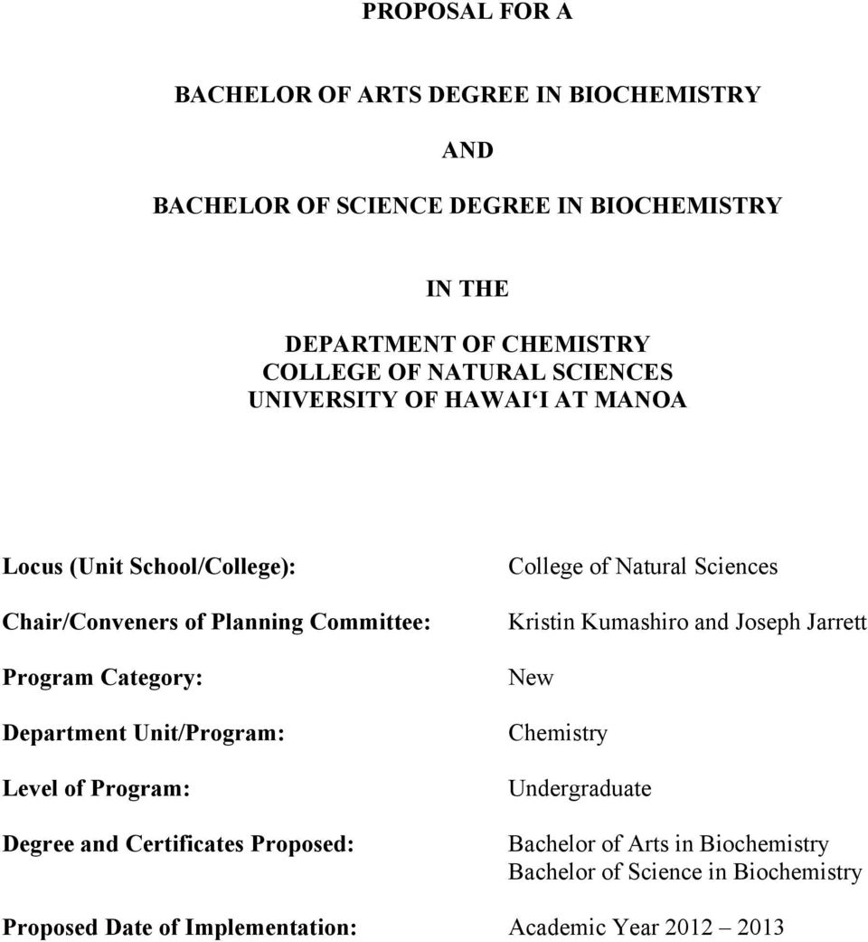 Proposal For A Bachelor Of Arts Degree In Biochemistry And Bachelor