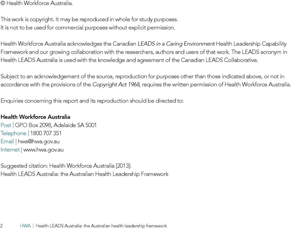 work. The LEADS acronym in Health LEADS Australia is used with the knowledge and agreement of the Canadian LEADS Collaborative.