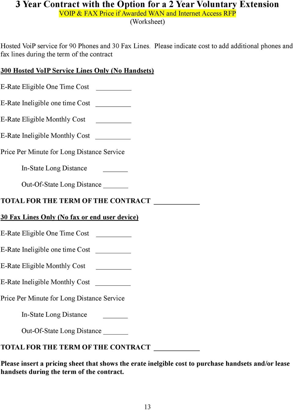 Hosted VoIP RFP  Throughout this document, the word System