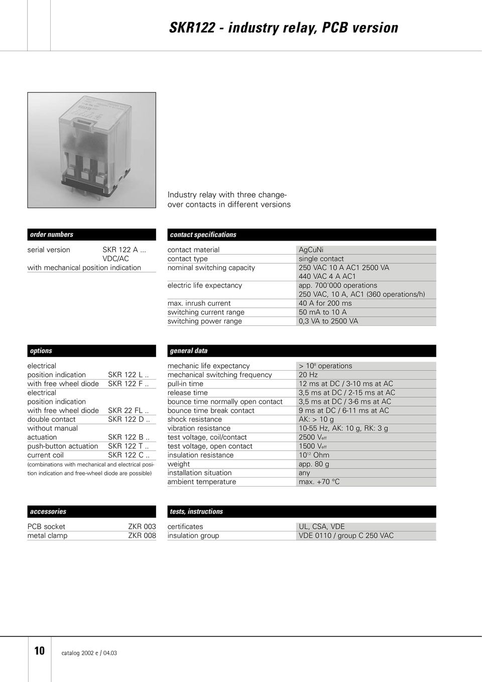 Elesta Elektrotechnik Ag Industry Relays And Accessories Pdf Power Button Relay Inrush Current Switching Range Agcuni Single Contact 50 Vac 0 A Ac