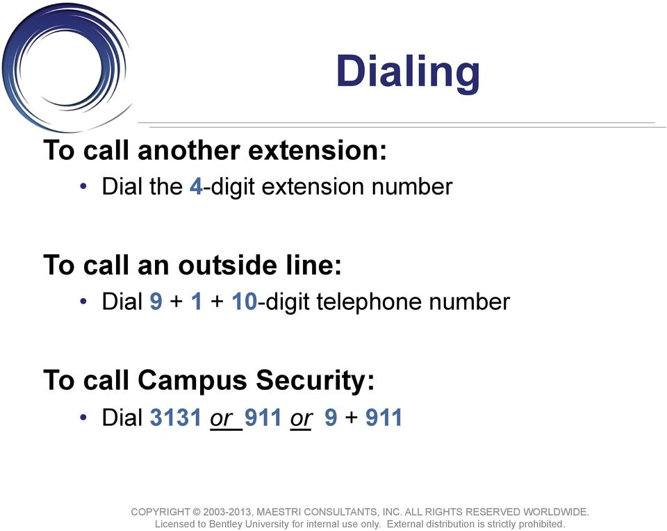 line: Dial 9 + 1 + 10-digit telephone number