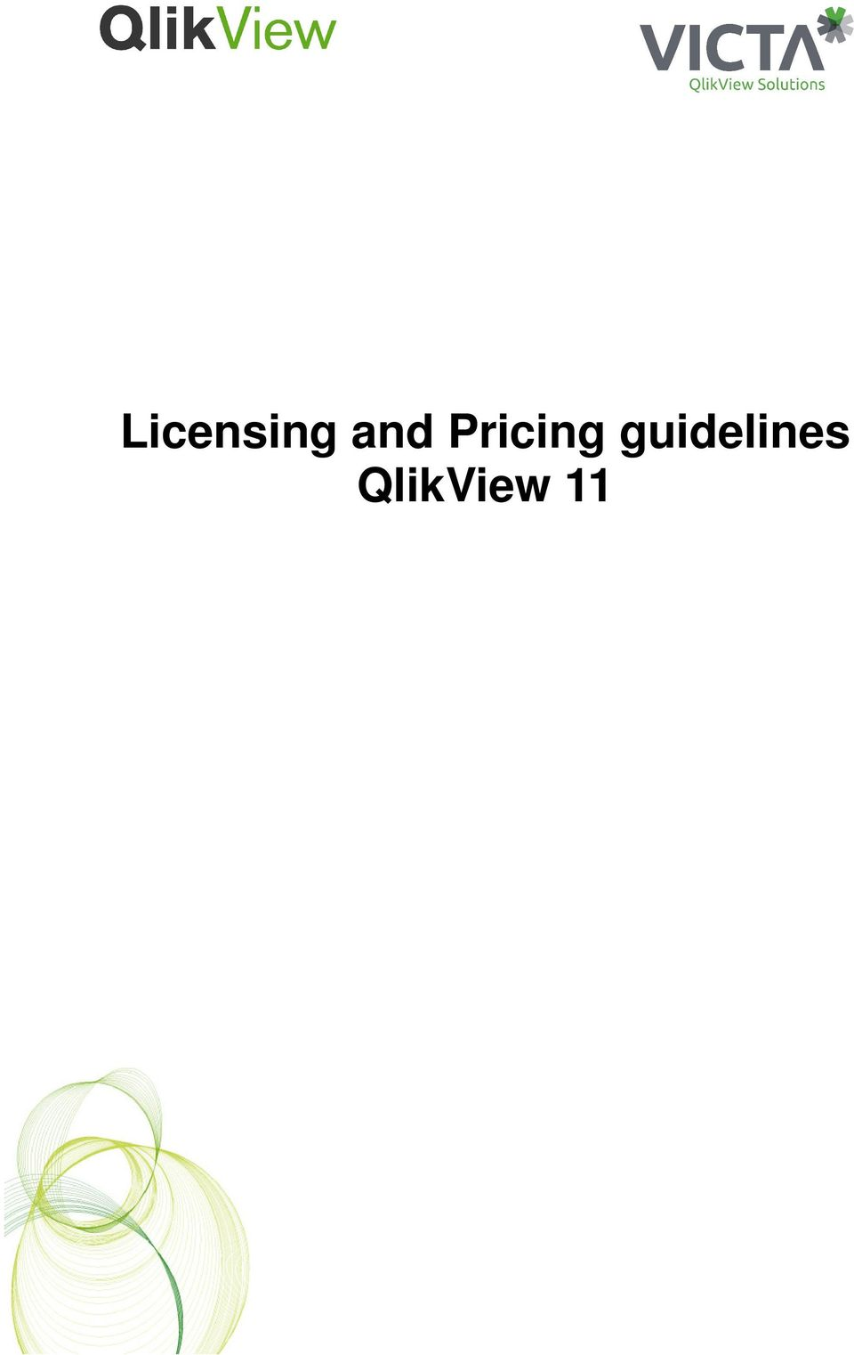 Licensing and Pricing guidelines QlikView 11 - PDF