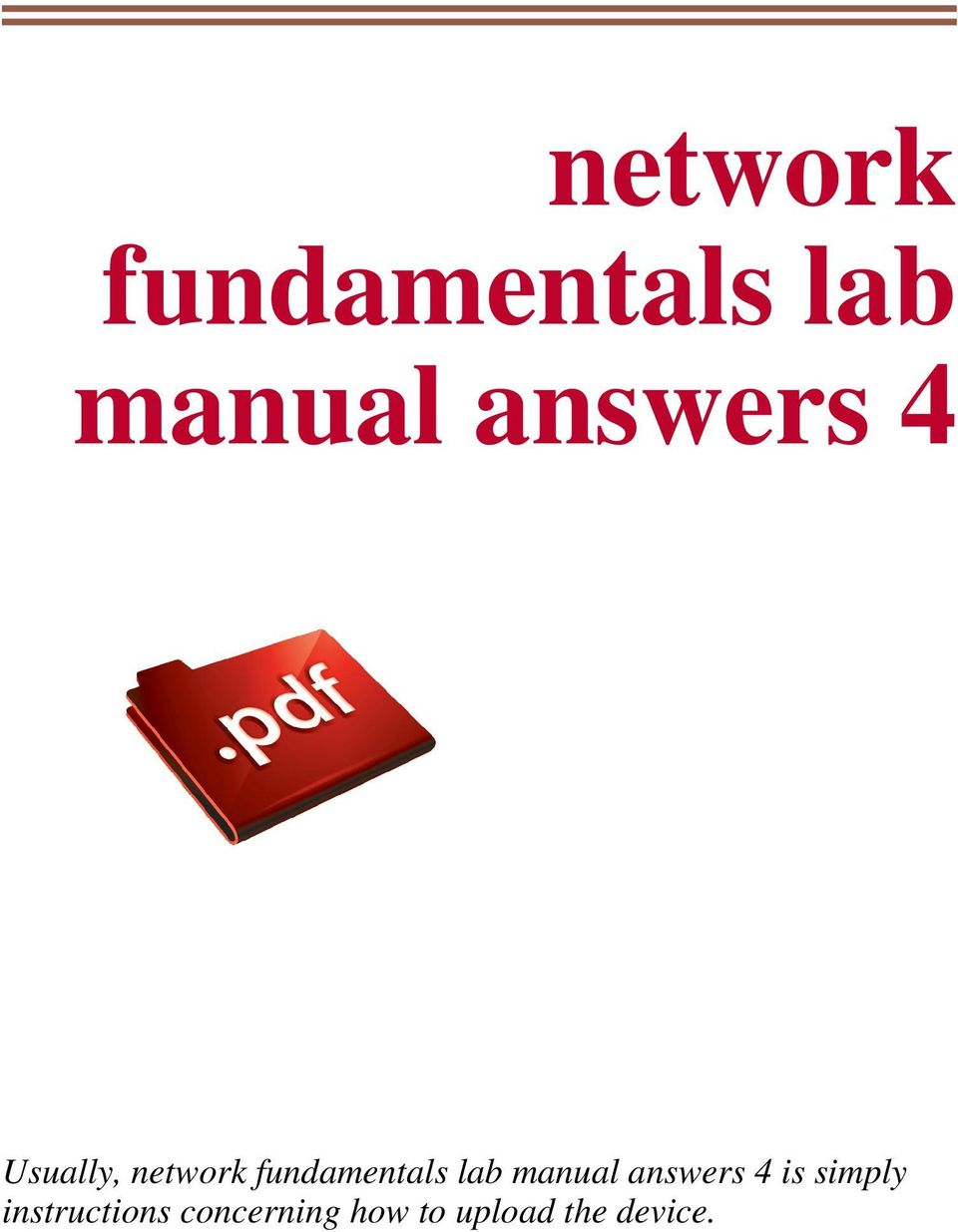 simply instructions concerning how to. NETWORK FUNDAMENTALS LAB MANUAL  ANSWERS ...