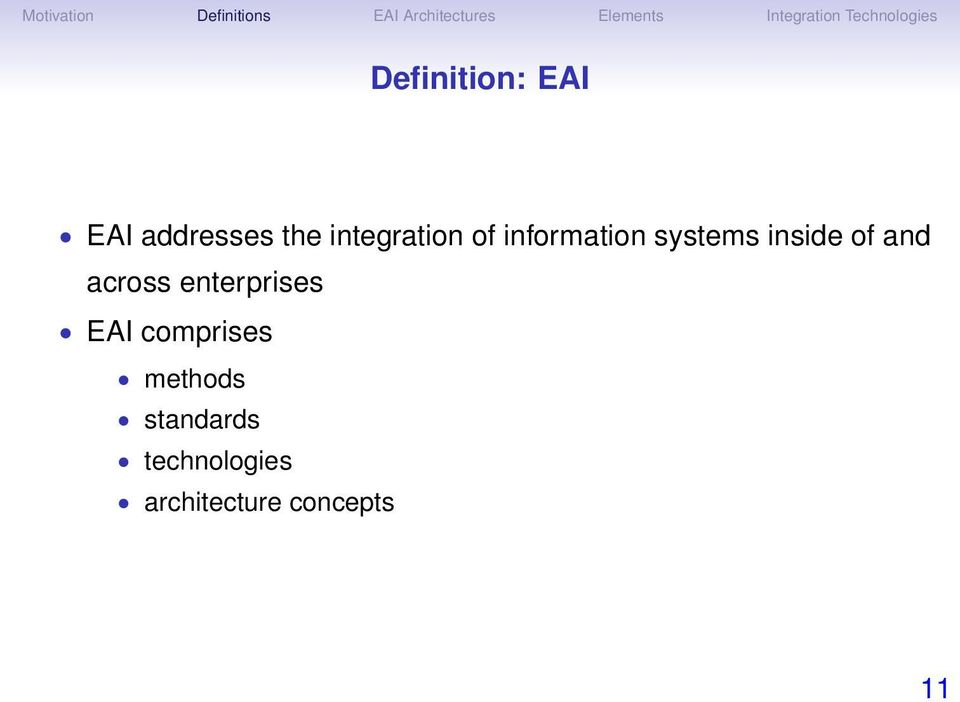 of and across enterprises EAI comprises