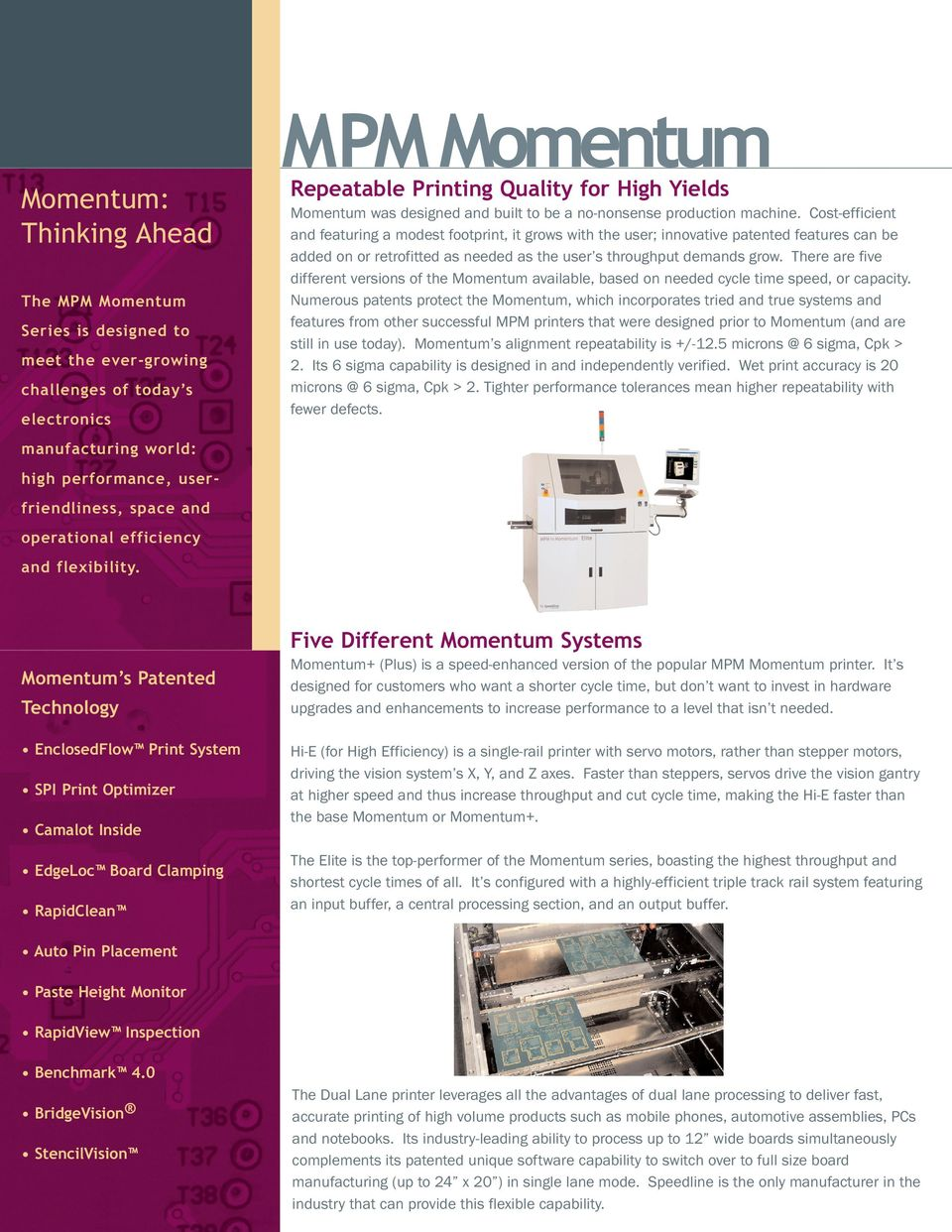 Momentum Series Mpm Printing System A Cost Effective High Stencil Machine Circuit Board Printers Efficient And Featuring Modest Footprint It Grows With The User Innovative