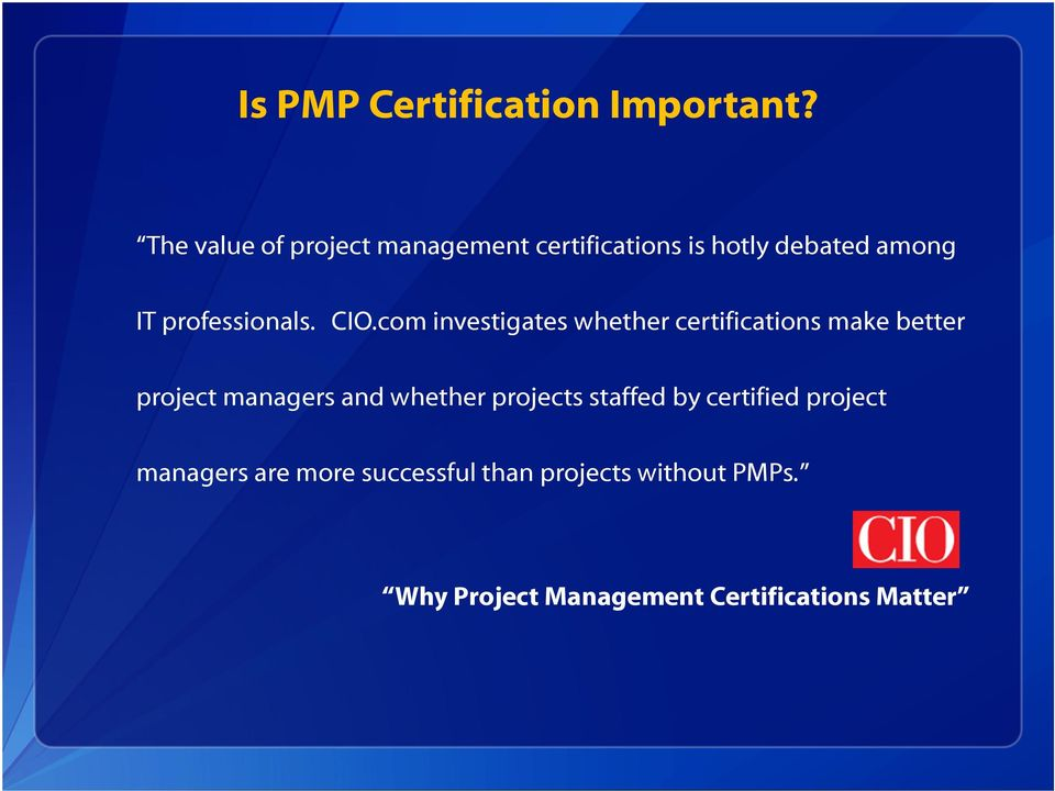 The Value Of The Project Management Professional Pmp Certification