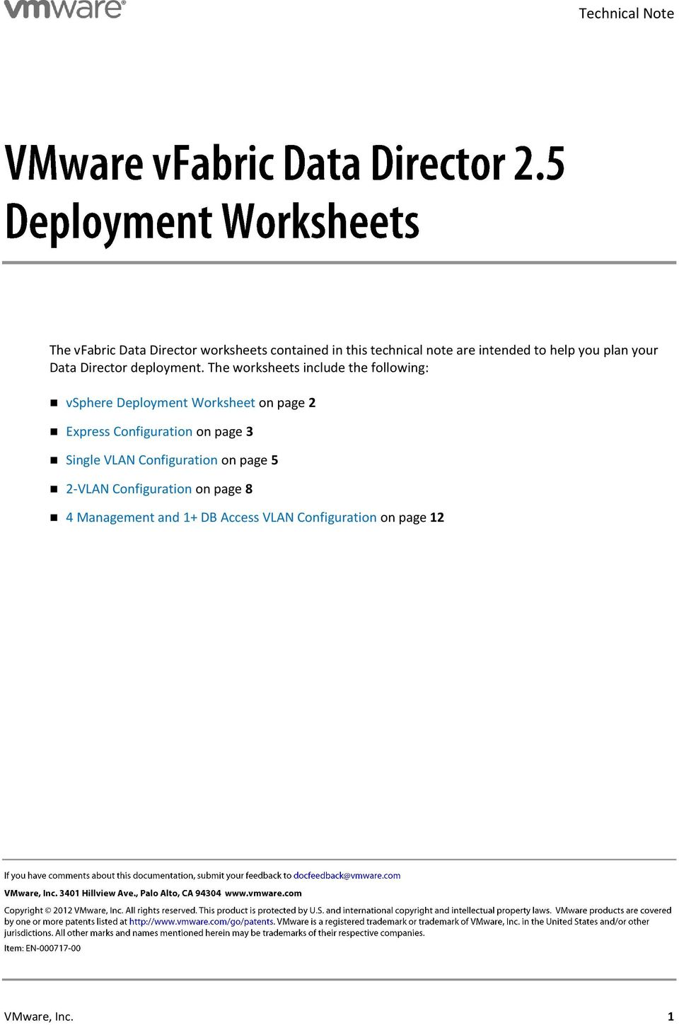 The worksheets include the following: vsphere Deployment Worksheet on page 2 Express Configuration