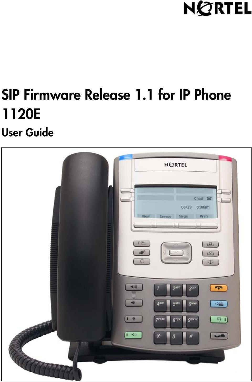 Title page  SIP Firmware Release 1 1 for IP Phone 1120E  User Guide