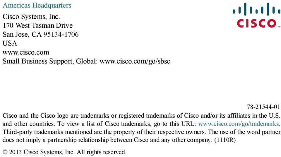 com/go/sbsc 78-21544-01 Cisco and the Cisco logo are trademarks or registered trademarks of Cisco and/or its affiliates in the U.S. and other countries.