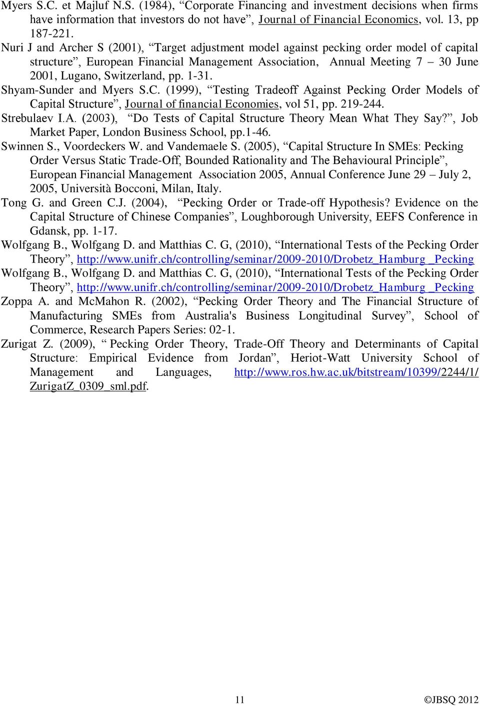 testing static tradeoff against pecking order models of capital structure
