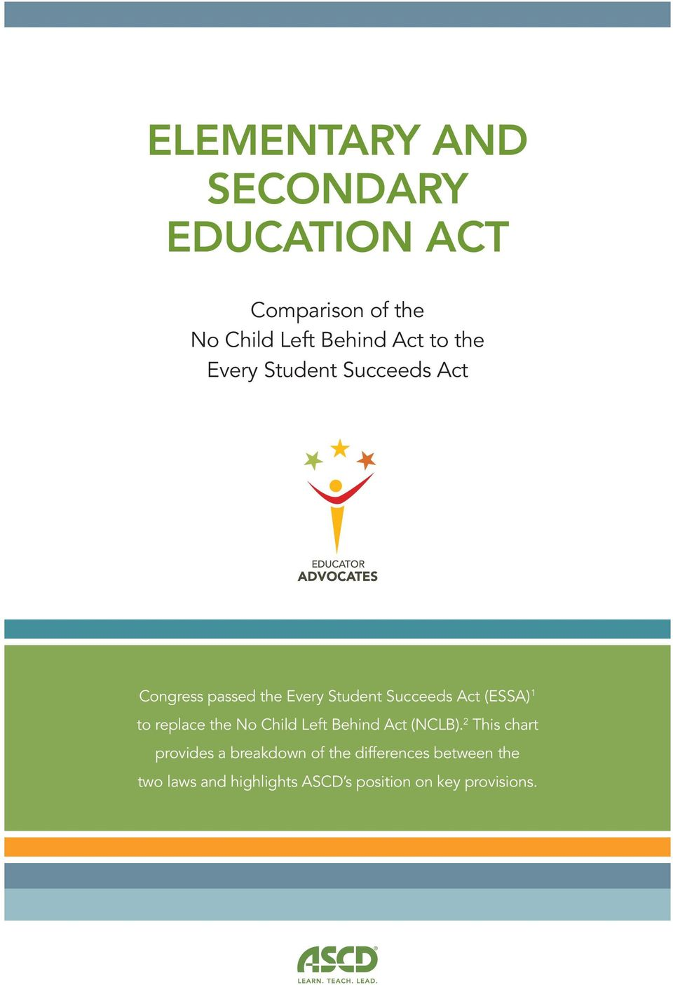 1 to replace the No Child Left Behind Act (NCLB).