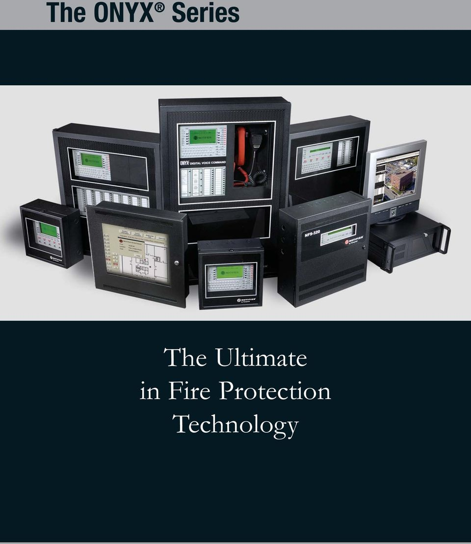 The ONYX Series  The Ultimate in Fire Protection Technology - PDF