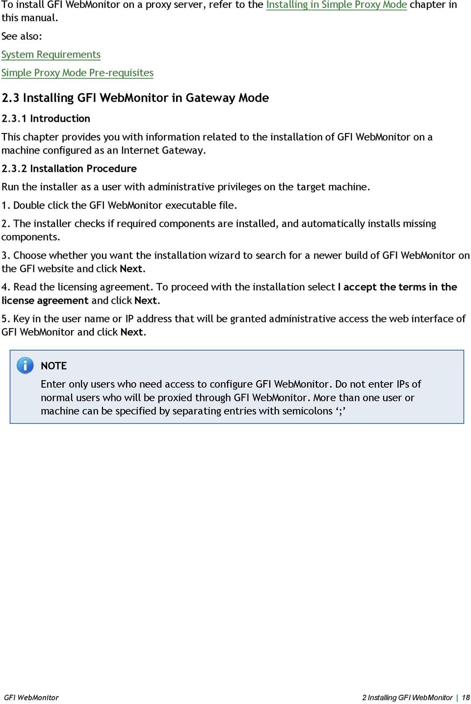 2.3.2 Installation Procedure Run the installer as a user with  administrative privileges on the