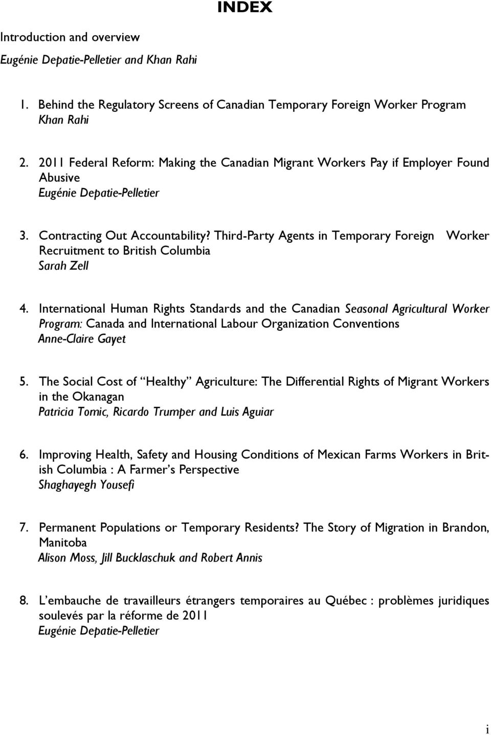 MISTREATMENT OF TEMPORARY FOREIGN WORKERS IN CANADA: OVERCOMING