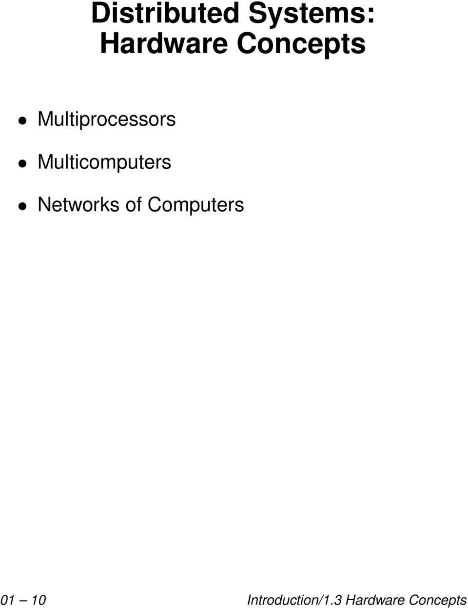 Multicomputers Networks of
